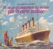 Un siecle de paquebots du monde par la carte postale - Intérieur - Format classique