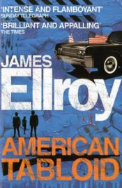 Vente livre :  American tabloid  - James Ellroy