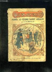Pernes Le Celebre Bandit Andalou. - Couverture - Format classique