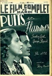 Le Film Complet Du Mardi N° 1967 - 16e Annee - Puits En Flammes - Couverture - Format classique