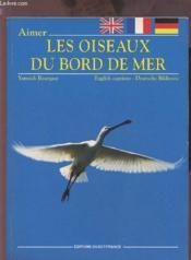 Aimer oiseaux bord de mer - Couverture - Format classique
