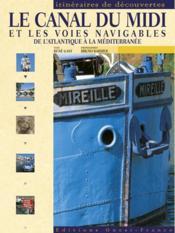 Le Canal Du Midi - Couverture - Format classique