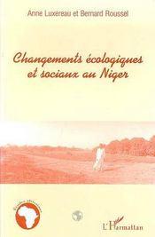 Changements Ecologiques Et Sociaux Au Niger - Couverture - Format classique
