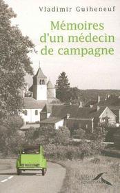 Memoires D'Un Medecin De Campagne - Intérieur - Format classique