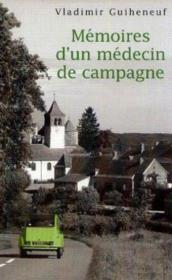 Memoires D'Un Medecin De Campagne - Couverture - Format classique