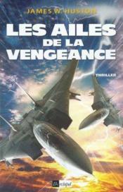 Les ailes de la vengeance - Couverture - Format classique