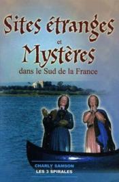 Sites étranges et mystères dans le sud de la france - Couverture - Format classique