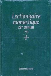Lectionnaire Monastique (Latin-Francais) Vol. 4 Temps Ordinaire Semaines I- Xi - Couverture - Format classique