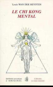 Chi Kong Mental (Le) - Couverture - Format classique