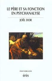 Pere Et Sa Fonction En Psychanalyse (Le) - Intérieur - Format classique