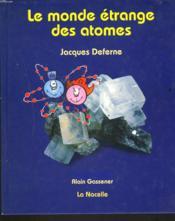 Monde Etrange Des Atomes (Le) - Couverture - Format classique