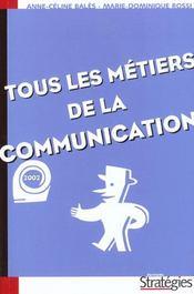 Tous Les Metiers De La Communictaion - Intérieur - Format classique