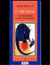 Le druidisme ; une philosophie d'hier et de demain - Intérieur - Format classique