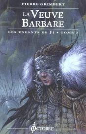 Veuve Barbare (La)- Enfants De Ji T2 - 4ème de couverture - Format classique