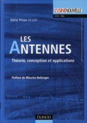 Les antennes ; théorie, conception et applications  - Odile Picon