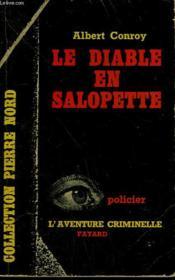 Le Diable En Salopette. Collection L'Aventure Criminelle N° 116 - Couverture - Format classique