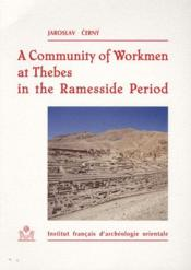 A community of workmen at Thebes in the ramesside period (3e édition) - Couverture - Format classique