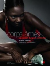 Corps et âmes ; la passion du sport au féminin - Couverture - Format classique