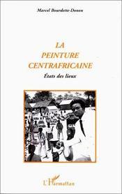 La peinture centrafricaine ; états des lieux - Intérieur - Format classique