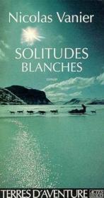 Solitude blanche - Couverture - Format classique