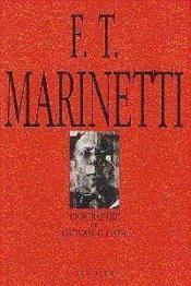 F. T. Marinetti - Couverture - Format classique