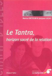 Tantra, Horizon Sacre De La Relation (Le) - Intérieur - Format classique