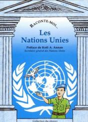 Vente  RACONTE-MOI... T.12 ; les Nations Unies  - Jean-Jacques Chevron