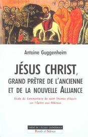 Jesus Christ Grand Pretre De L'Ancienne Et Nouvelle Alliance - Intérieur - Format classique