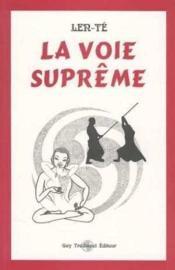 La Voie Supreme - Couverture - Format classique
