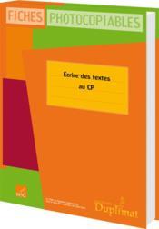 Duplimat ; Cp ; Ecrire Des Textes - Couverture - Format classique