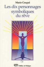 Dix Personnages Symboliques Du Reve (Les) - Couverture - Format classique