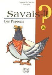 Savais-Tu ? T.26 ; Les Pigeons - Intérieur - Format classique