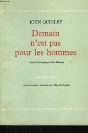 Demain N'Est Pas Pour Les Hommes. - Couverture - Format classique