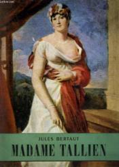 Madame Tallien. Collection L'Histoire Illustree N° 23. - Couverture - Format classique