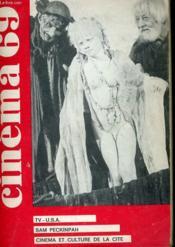 Cinema 69 N° 141 - Tv - U.S.A. - Sam Peckinpah - Cinema Et Culture De La Cite - Couverture - Format classique