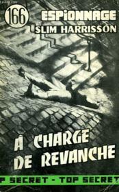 A Charge De Revanche - N°166 - Couverture - Format classique