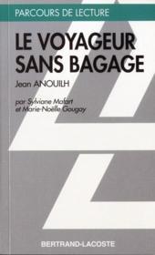 Le voyageur sans bagage, de Jean Anouilh - Couverture - Format classique