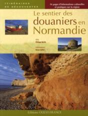 Le sentier des douaniers en Normandie - Couverture - Format classique