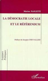 La démocratie locale et le référendum - Couverture - Format classique