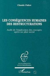 Les Consequences Humaines Des Restructurations - Intérieur - Format classique