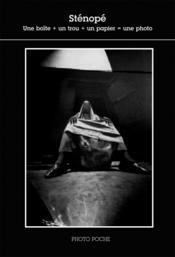 Sténopé ; une boite + un trou + un papier = une photo - Couverture - Format classique