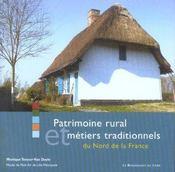Patrimoine Rural Et Metiers Traditionnels Du Nord De La France - Intérieur - Format classique