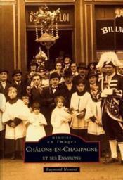 Châlons-en-Champagne et ses environs t.1 - Couverture - Format classique