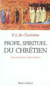 Profil Spirituel Du Chretien - Intérieur - Format classique