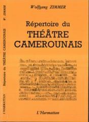 Repertoire Du Theatre Camerounais - Couverture - Format classique