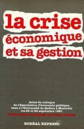 Crise Economique Et Sa Gestion (La) - Couverture - Format classique