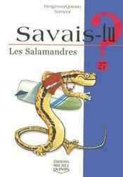 Savais-Tu ? T.27 ; Les Salamandres - Intérieur - Format classique