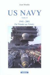 Us navy 1945-2001 (tome ii) de nimitz au nimitz - Intérieur - Format classique