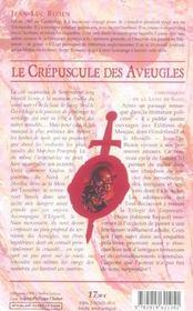 Chroniques de la lune de sang t.1 ; le crepuscule des aveugles - 4ème de couverture - Format classique
