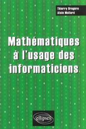 Mathematiques A L'Usage Des Informaticiens - Intérieur - Format classique
